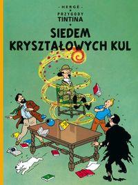 Siedem kryształowych kul t.13 Przygody Tintina