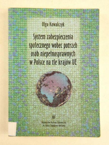 System zabezpieczenia społecznego wobec potrzeb osób niepełnosprawnych w Polsce na tle krajów UE