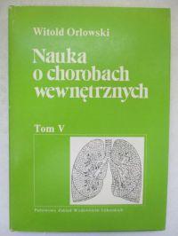Nauka o chorobach wewnętrznych, t. V
