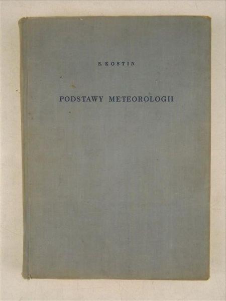 Kostin S. - Podstawy meteorologii