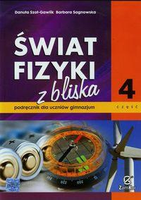 Świat fizyki z bliska Podręcznik Część 4