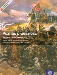 Poznać przeszłość Wojna i wojskowość Historia i społeczeństwo Podręcznik