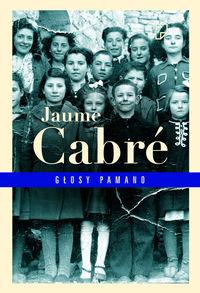 Cabre Jaume - Głosy Pamano