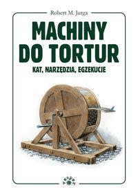 R.   - Machiny do tortur