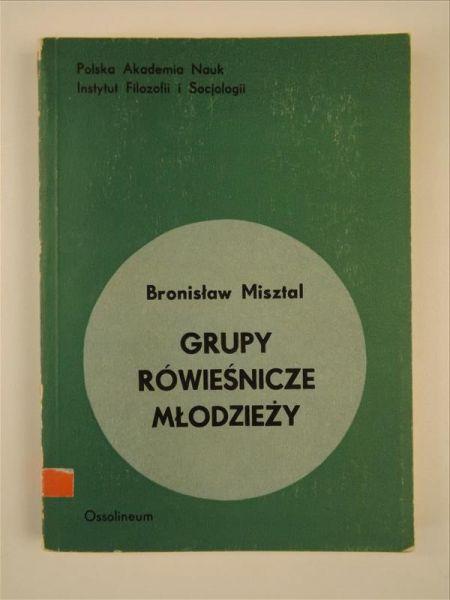 Misztal Bronisław  - Grupy rówieśnicze młodzieży