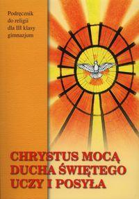 Chrystus mocą Ducha Świętego uczy i posyła 3 Podręcznik