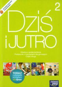 Dziś i jutro 2 Podręcznik z ćwiczeniami Wiedza o społeczeństwie + kod eduQrsor