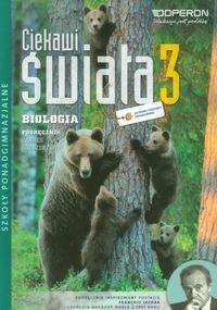 Ciekawi świata 3 Biologia Podręcznik Zakres rozszerzony