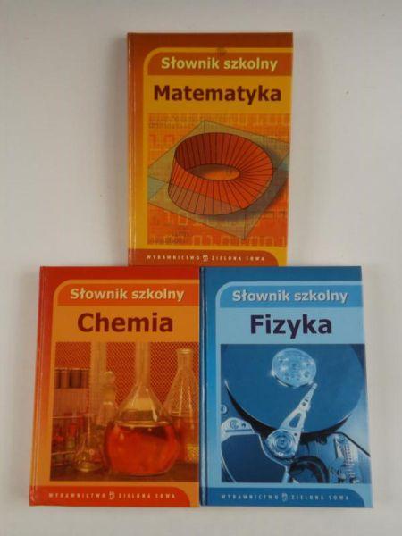 Słownik Szkolny Matematyka/ Chemia/ Fizyka