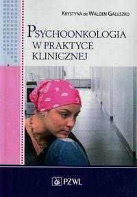 Psychoonkologia w praktyce klinicznej