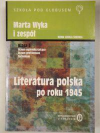 Literatura polska po roku 1945