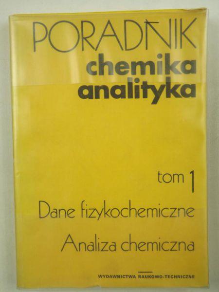 Ciba Jerzy - Poradnik chemika analityka, tom 1