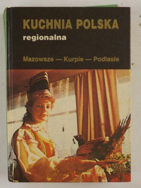 Kuchnia Polska Regionalna Jan Red Kwasowski 500 Zł