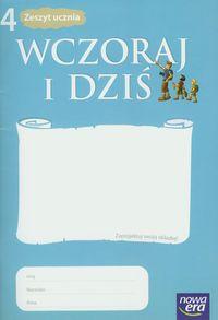 Maćkowski Tomasz - Wczoraj i dziś 4 Zeszyt ucznia