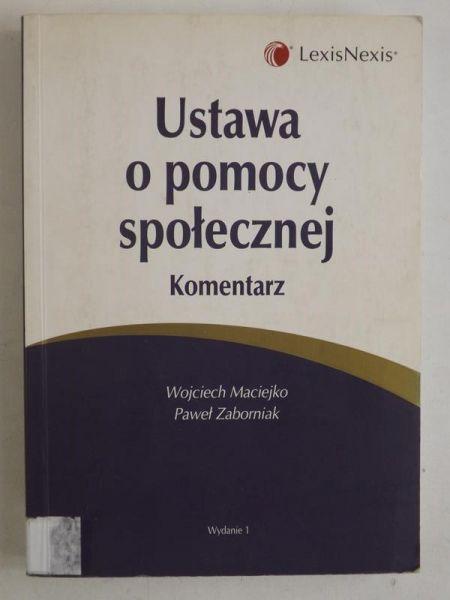 Maciejko Wojciech,   - Ustawa o pomocy społecznej. Komentarz