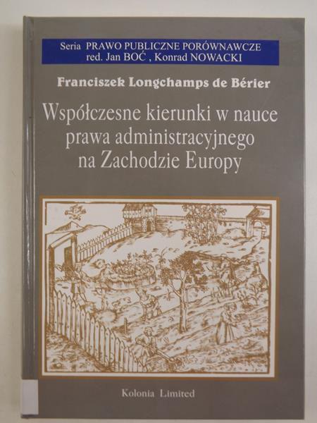 de Berier Franciszek Longschamps - Współczesne kierunki w nauce prawa administracyjnego za Zachodzie Europy