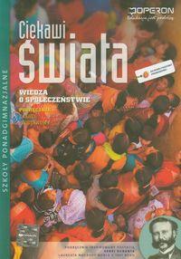 Ciekawi świata. Wiedza o społeczeństwie. Podręcznik Zakres podstawowy