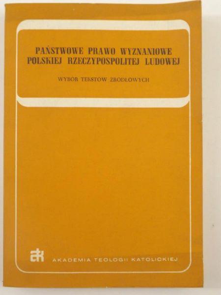 Państwowe prawo wyznaniowe Polskiej Rzeczypospolitej Ludowej