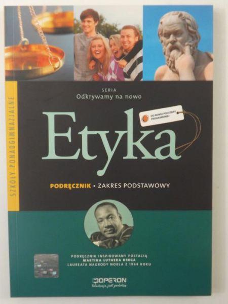 Etyka. Podręcznik - zakres podstawowy