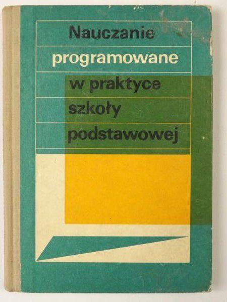 Nauczanie programowane w praktyce szkoły podstawowej