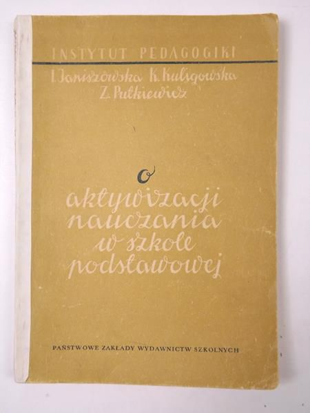 Janiszowska I. - O aktywizacji nauczania w szkole podstawowej