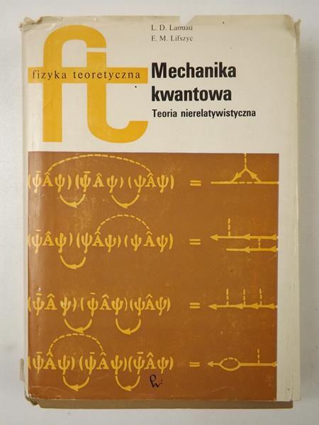 Landou L. E. - Mechanika kwantowa. Teoria nierelatywistyczna, FT