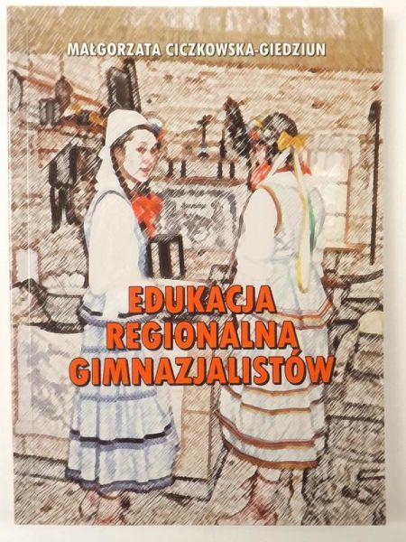 Edukacja regionalna gimnazjalistów