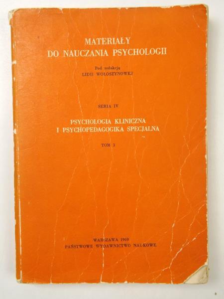 Psychologia kliniczna i psychopedagogika specjalna, tom III, seria IV
