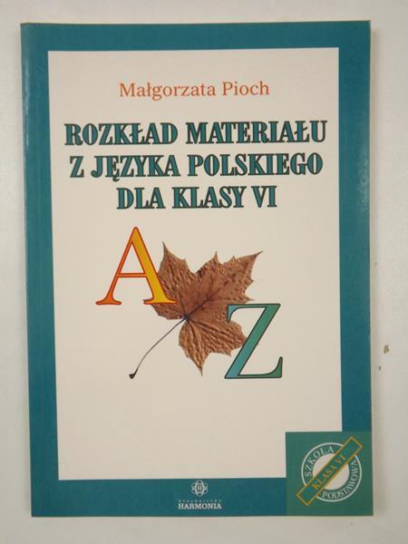 Rozkład materiału z języka polskiego dla klasy VI