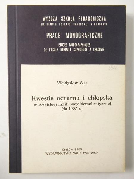 Kwestia agrarna i chłopska w rosyjskiej myśli socjaldemokratycznej (do 1907 r.)