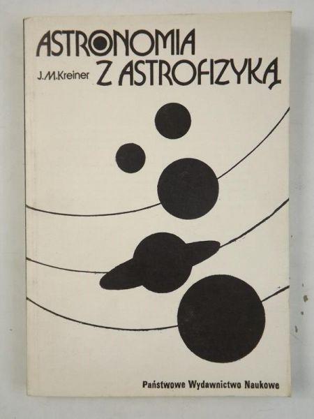 Znalezione obrazy dla zapytania Kreiner Astronomia z astrofizyką