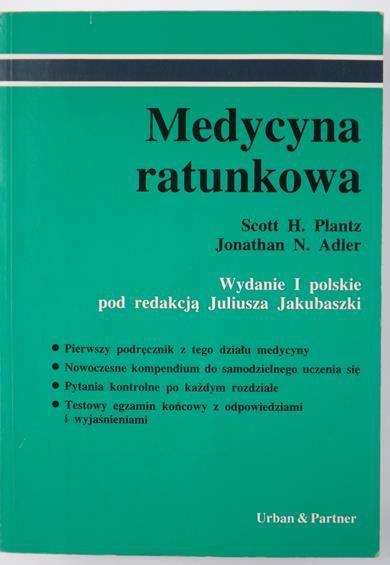 Plantz Scott H., Adler Jonathan N. - Medycyna ratunkowa