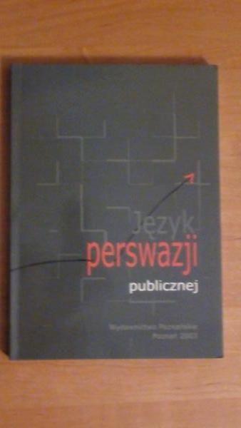 Mosiołek - Kłosińska Katarzyna (red.) - Język perswazji publicznej