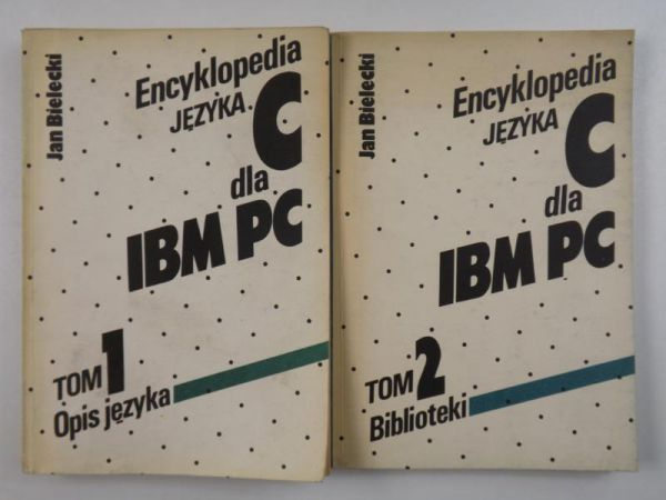 Bielecki Jan - Encyklopedia języka C dla IBM PC. T. I i II