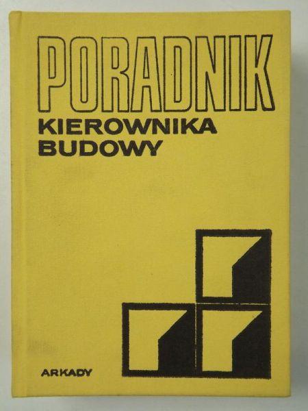 Dziarnowski Zbigniew - Poradnik kierownika budowy 2