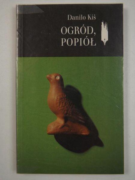 Kis Danilo - Ogród, popiół