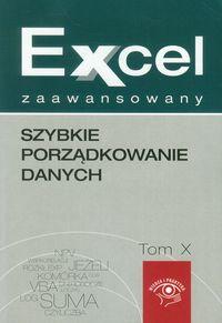 Kudliński Jakub - Excel zaawansowany tom 10. Szybkie porządkowanie danych