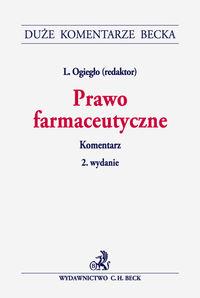 Prawo farmaceutyczne. Komentarz DKB