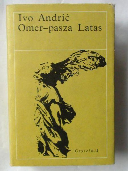 Andrić  - Omer-pasza Latas