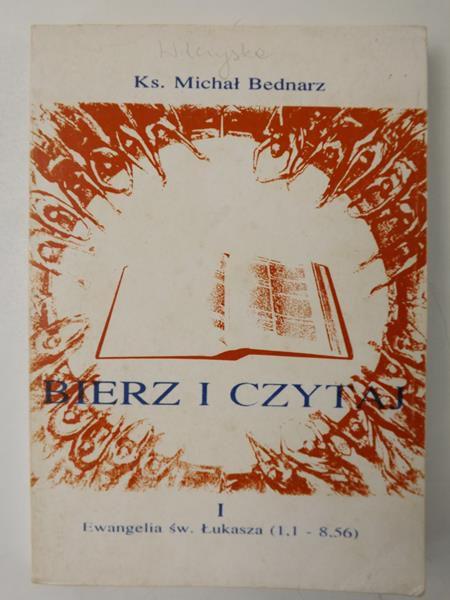 Bierz i czytaj. Ewangelia św. Łukasza