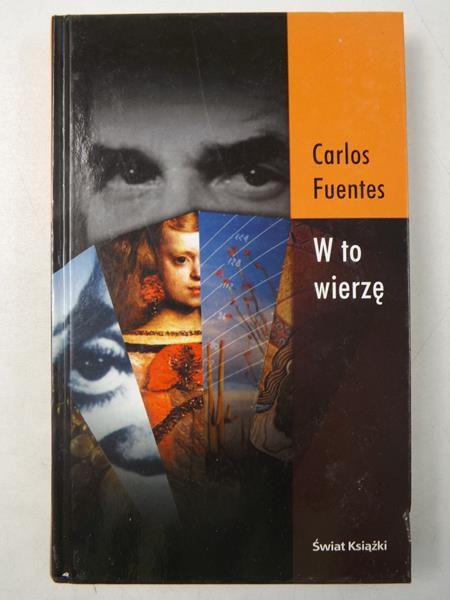 Fuentes Carlos - W to wierzę