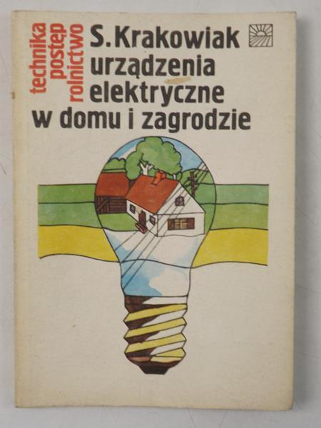 Znalezione obrazy dla zapytania Krakowiak Urządzenia elektryczne w domu i zagrodzie