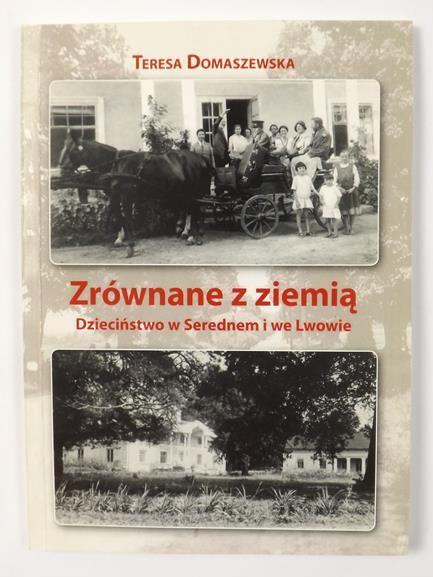 Zrównanie z ziemią. Dzieciństwo w Serednem i we Lwowie
