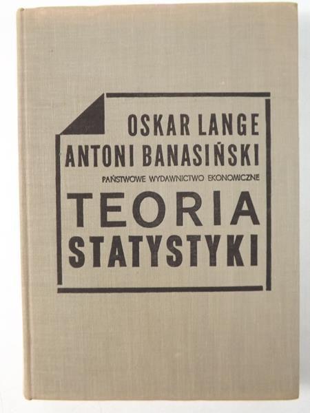 Lange O. / Banasiński A. - Teoria statystyki