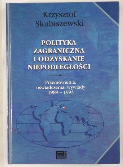 Znalezione obrazy dla zapytania: Krzysztof Skubiszewski : Polityka zagraniczna i odzyskanie niepodległości