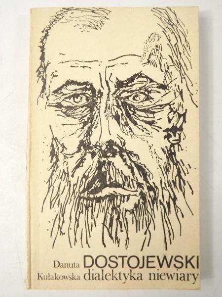 Dostojewski: dialektyka niewiary