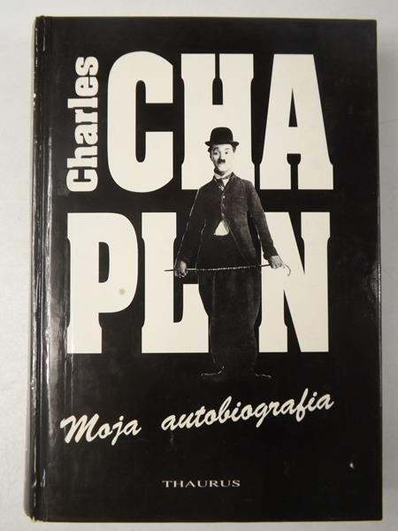 Znalezione obrazy dla zapytania Charles Chaplin : Moja autobiografia