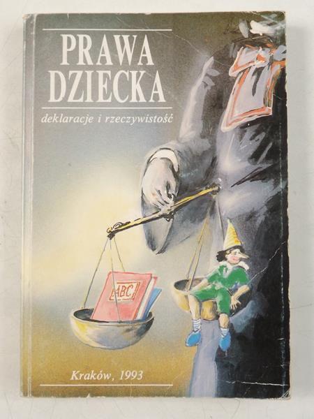 Bińczycka Jadwiga - Prawa dziecka. Deklaracje i rzeczywistość