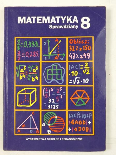Matematyka. Sprawdziany dla klasy ósmej