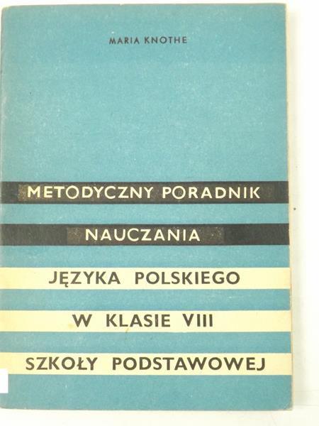 Metodyczny poradnik nauczania języka polskiego w klasie 3 szkoły podstawowej
